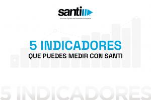 5-indicadores-que-puedes-medir-con-santi-2